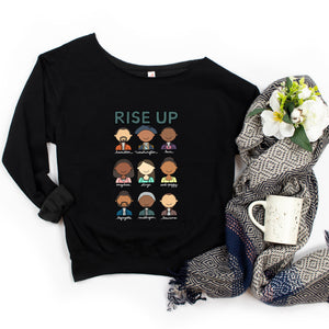 Hamilton Rise Up Adult Sweatshirt - feminist doodles