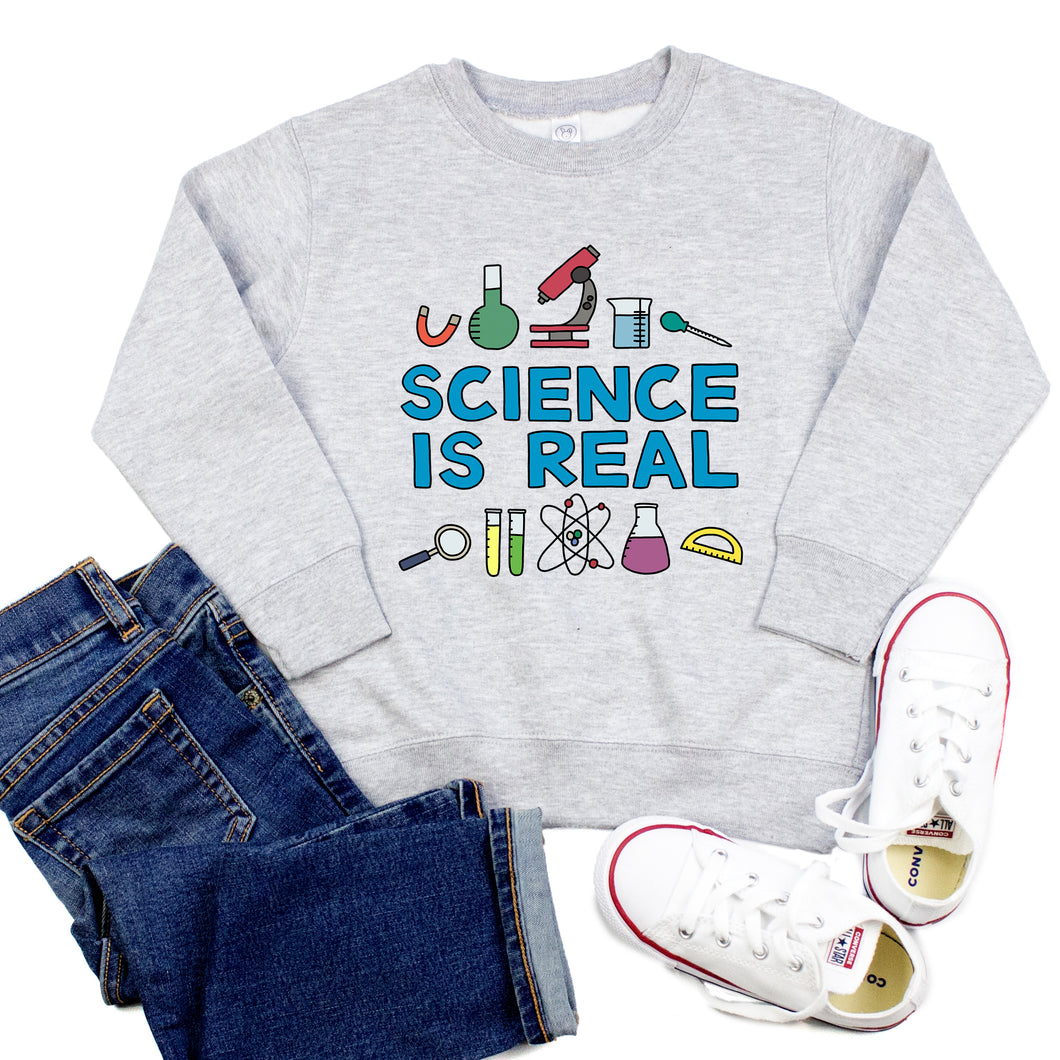 Science is Real Youth & Toddler Sweatshirt (Hoodie or Crewneck)