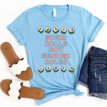 Load image into Gallery viewer, Sushi Rolls Not Gender Roles Adult T-Shirt