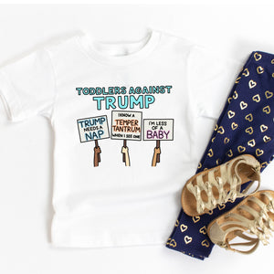 Toddlers Against Trump Infant or Toddler T-Shirt or Bodysuit