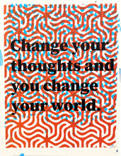 Load image into Gallery viewer, Change Your Thoughts Art Print by the Wilkinsburg Youth Project