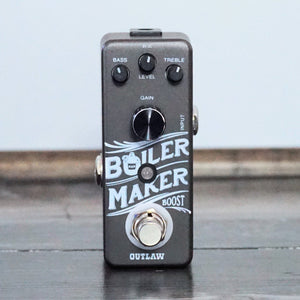 Outlaw Effects Boilermaker Boost - NathansGear.Co