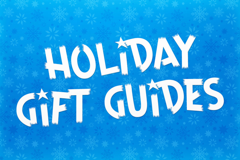 "THE ""SANTA IS TOO BUSY FOR YOU"" HOLIDAY GIFT GUIDE"