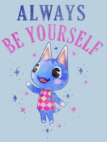 """Rosie, is portrayed in distressed print with """"Always Be Yourself"""" across the top"""
