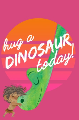 """Arlo bends down through a hole and is hugged by Spot with the text, """"hug a dinosaur today!"""" written across"""