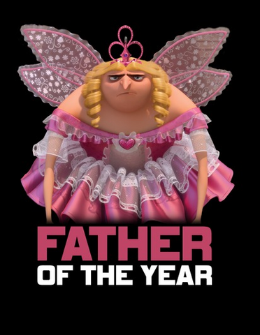 """Gru pouts in an adorable pink fairy outfit on this funny Gru shirt that reads """"Father of the Year"""" across the bottom"""