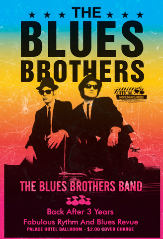 The Blue Brothers: Saturday Night Live poster that celebrates the comedian and musician, Dan Aykroyd and John Belushi