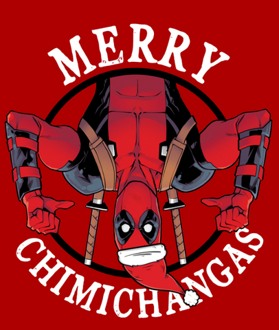"Upside down Deadpool in a Santa hat with the text, ""merry chimichangas"""