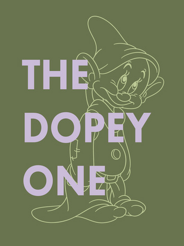 "An outline of Dopey with the text, ""The dopey one"""
