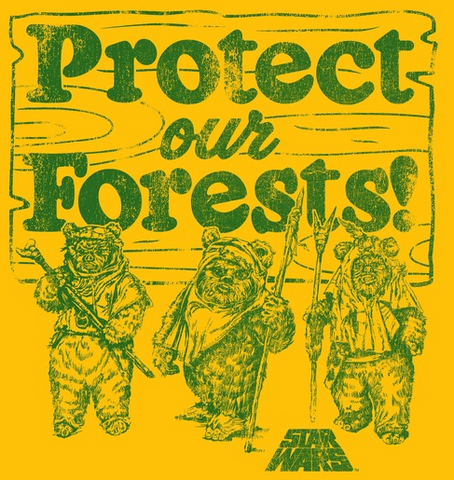"A vintage-style distressed green print reads ""Protect Our Forests"" above three Ewoks and the Star Wars logo"