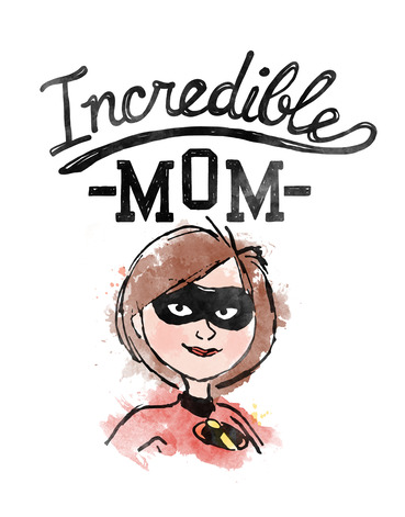 """Elastigirl is pictured in a watercolor print style with """"Incredible Mom"""" above her"""