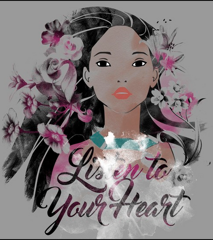 "Pocahontas is portrayed in a distressed style with flowers in her hair alongside the text, ""Listen to Your Heart"" on a cool gray background"