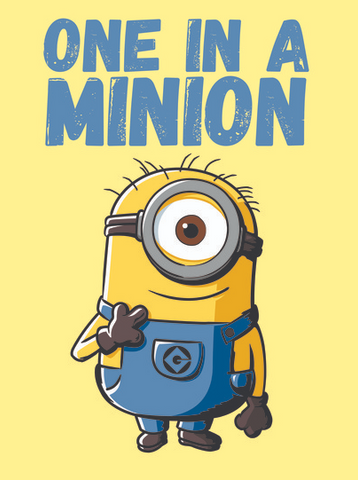 "Minion pointing to himself with the text, ""one in a minion"" above him"