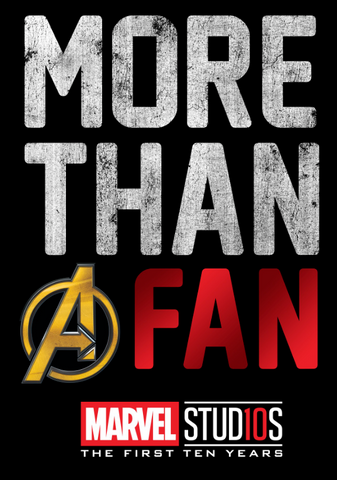 """More than a fan"" with the ""a"" as the Avengers logo"