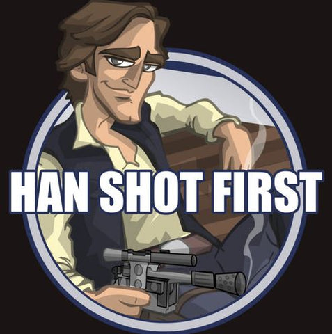 """Han Solo sitting down cartoon with the text, """"Han Shot First"""""""