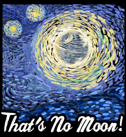 "Van Gogh-inspired image of the Death Star is printed next to ""That's No Moon!"" text"