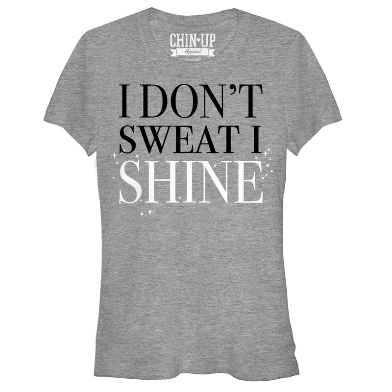 CHIN UP Junior's I Don't Sweat I Shine  T-Shirt  Athletic Heather  M