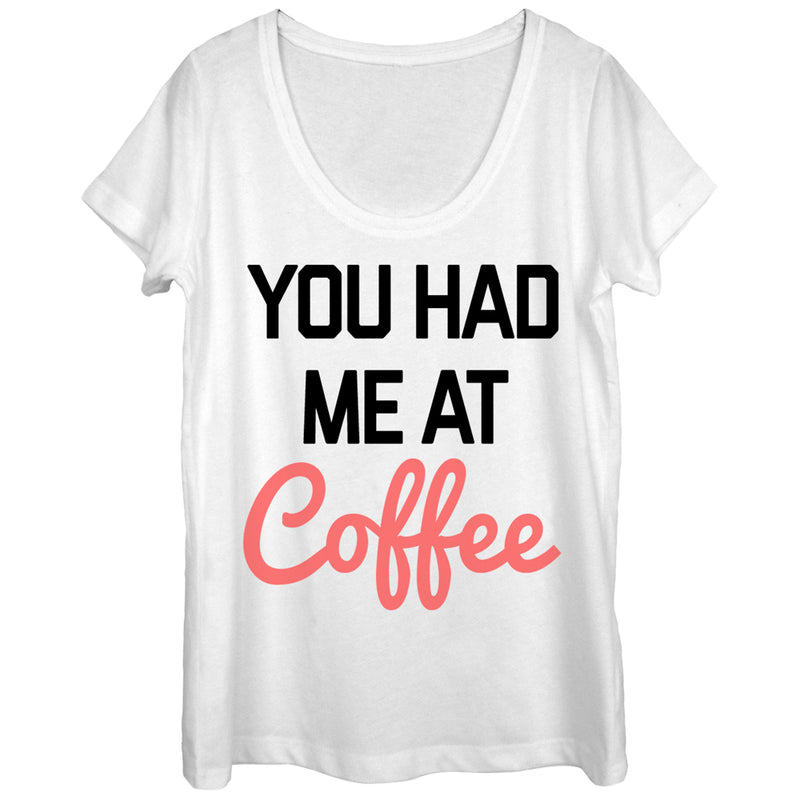 CHIN UP You Had Me at Coffee Womens Graphic Scoop Neck