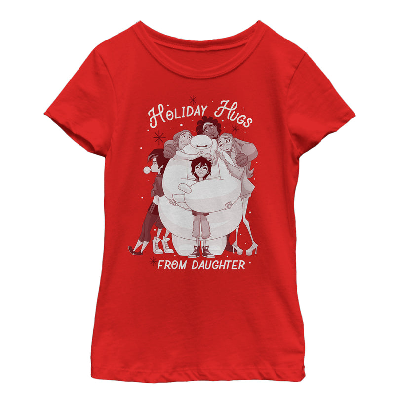 Big Hero 6 Girl's Holiday Hugs From Daughter  T-Shirt