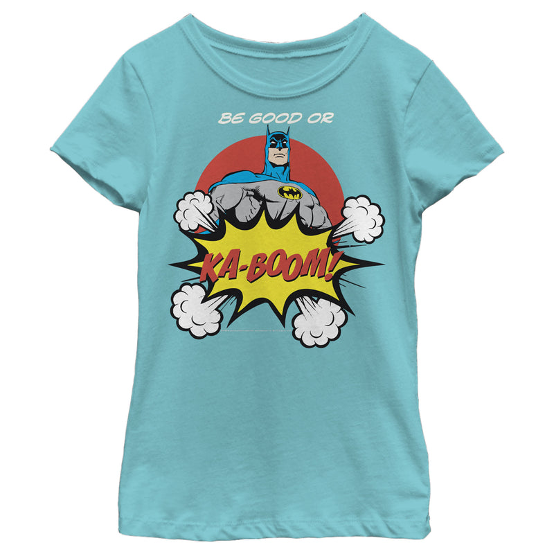 Batman Be Good or Kaboom Girls Graphic T Shirt