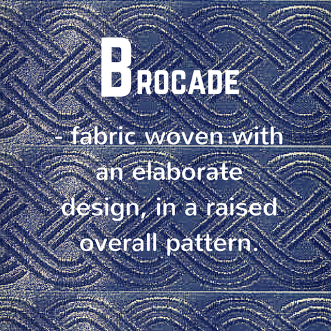 Brocade definition - Blue Labels Boutique