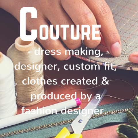 Couture definition - Blue Labels Boutique