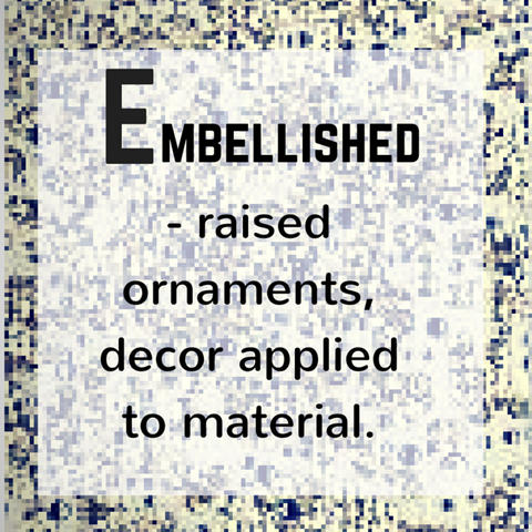 Embellishment - definition, Blue Labels Boutique
