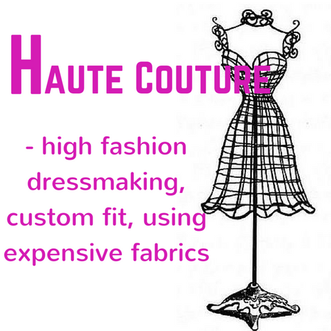 Haute Couture - Definition - Blue Labels Boutique