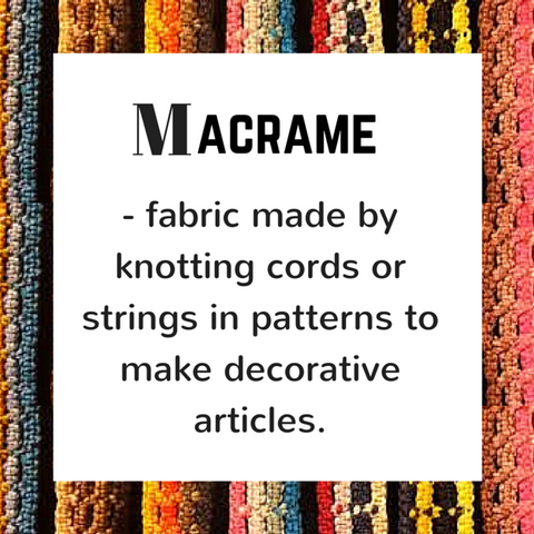 Macrame - definition, Blue Labels Boutique