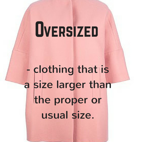 Oversized - Definition, Blue Labels Boutique