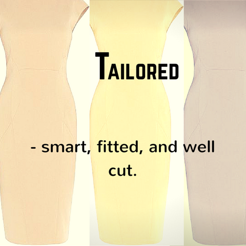 Tailored - defintion, Blue Labels Boutique