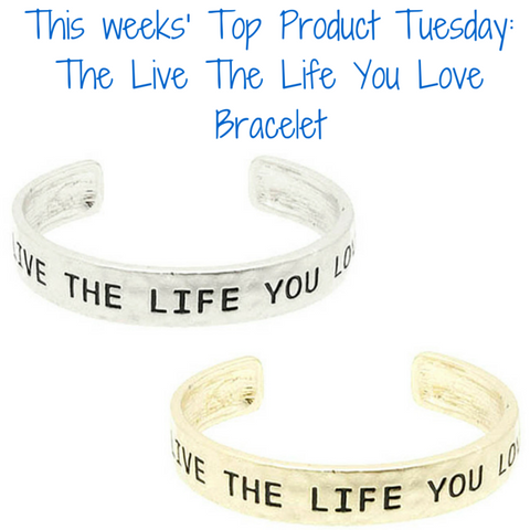 live the life you want bracelet