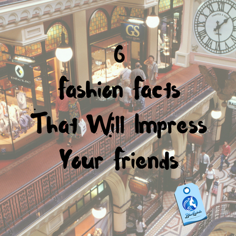 6 fashion facts blue labels boutique