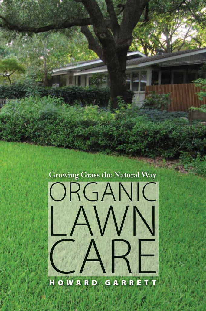 Organic Lawn Care by Howard Garrett