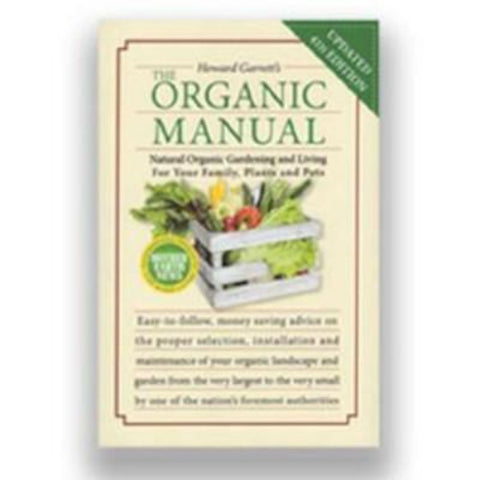 The Organic Manual by Howard Garrett - Updated 4th Edition