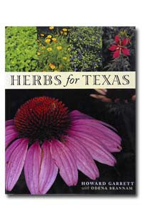 Herbs for Texas by Howard Garrett with Odena Brannam