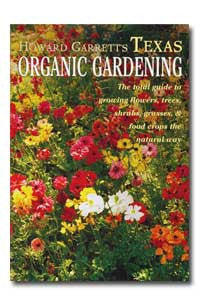 Texas Organic Gardening by Howard Garrett