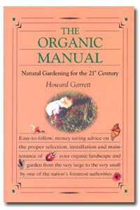 The Organic Manual by Howard Garrett - Original 1st Edition