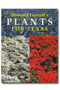 Plants For Texas by Howard Garrett