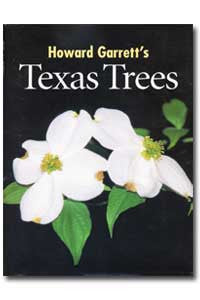 Howard Garrett's Texas Trees Book