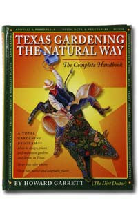 Texas Gardening the Natural Way by Howard Garrett
