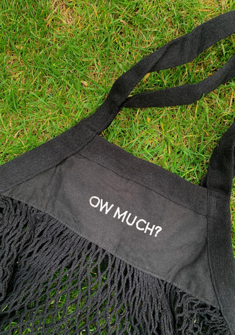 OW MUCH? Organic cotton bag