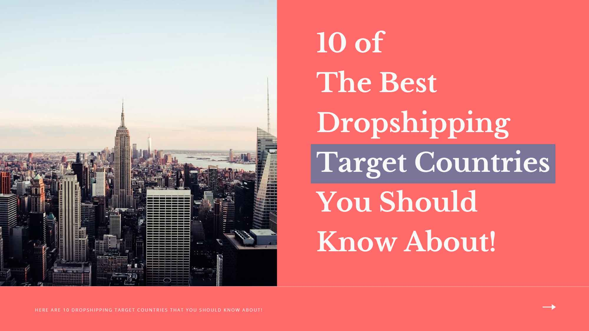 10 Of The Best Dropshipping Target Countries You Should Know About!