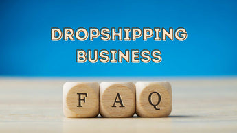 Frequently Asked Questions About Dropshipping Business