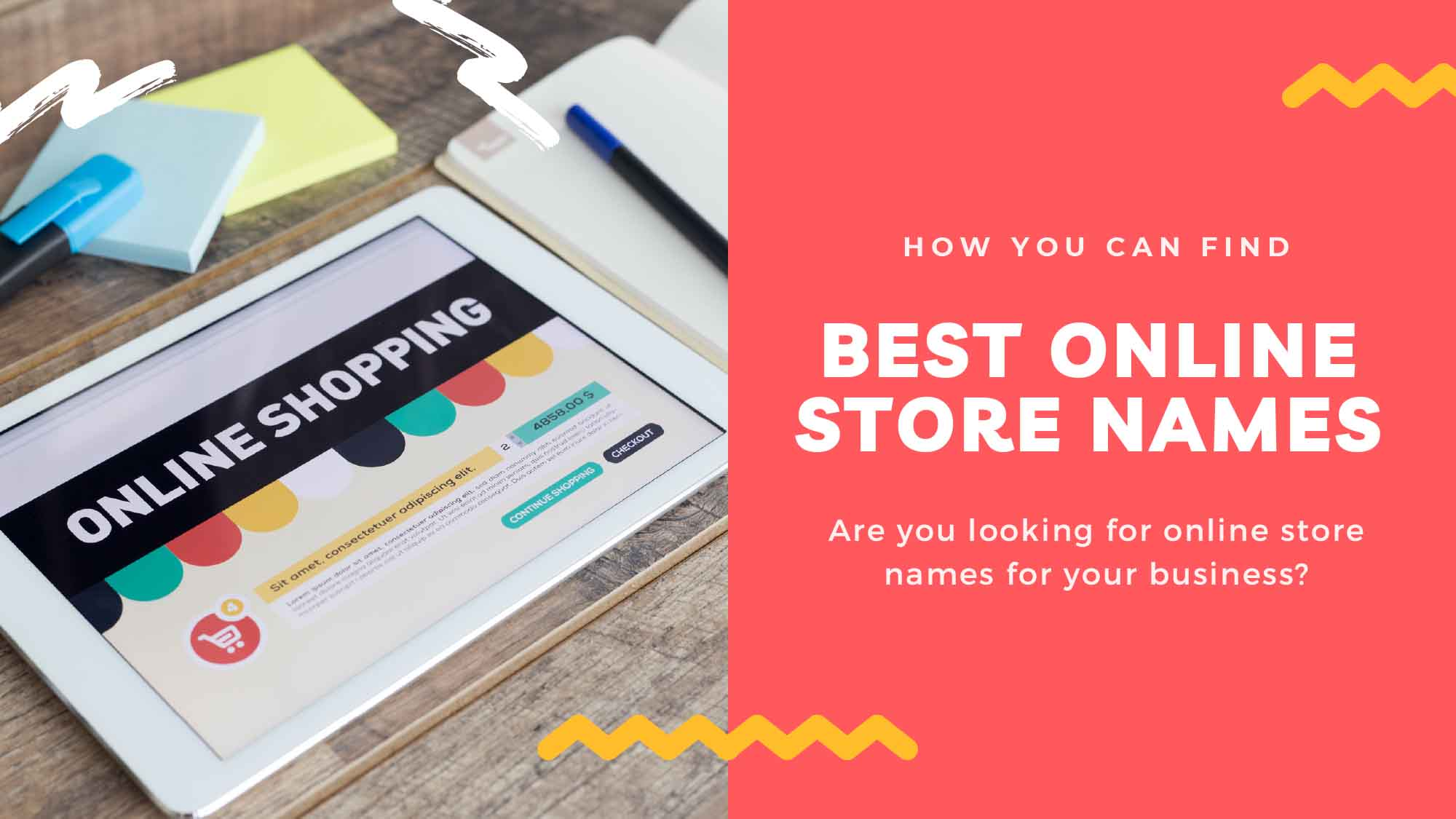 Here Is How You Can Find The Best Online Store Names!