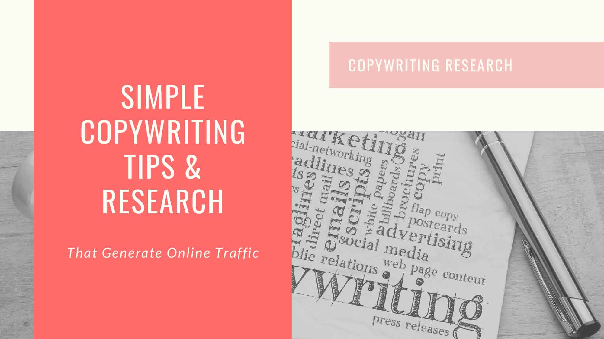 Simple Copywriting Tips & Research That Generate Online Traffic