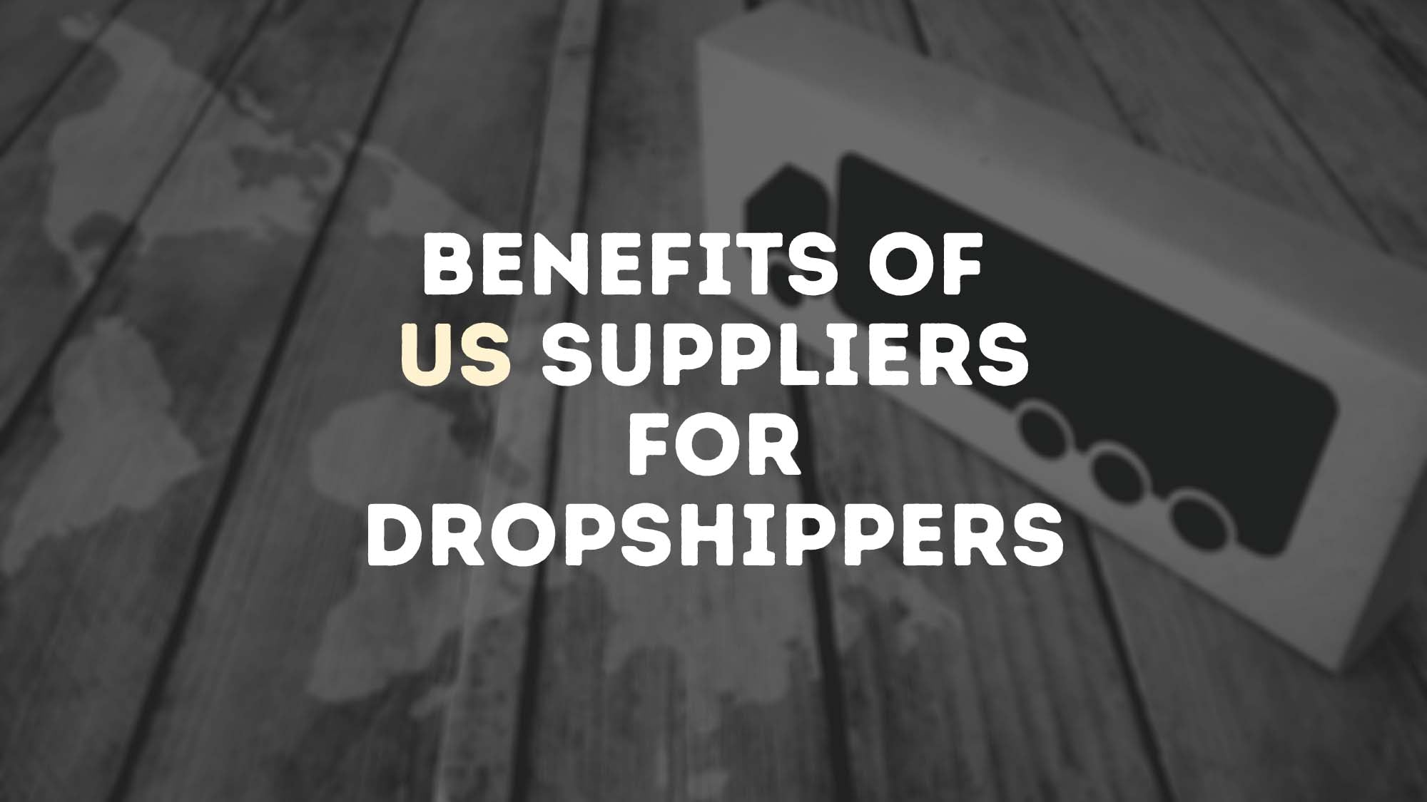 Benefits Of US Suppliers For Dropshippers - DropshipUSA