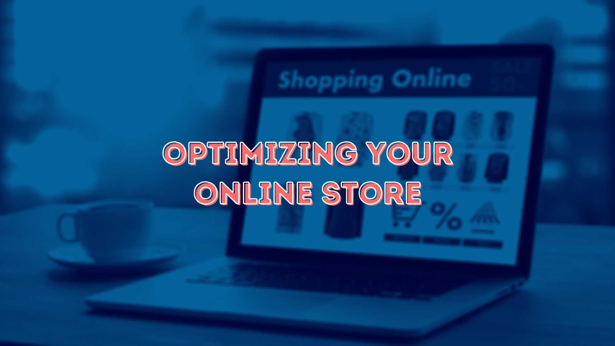 Optimizing Your Online Store - Dropship USA