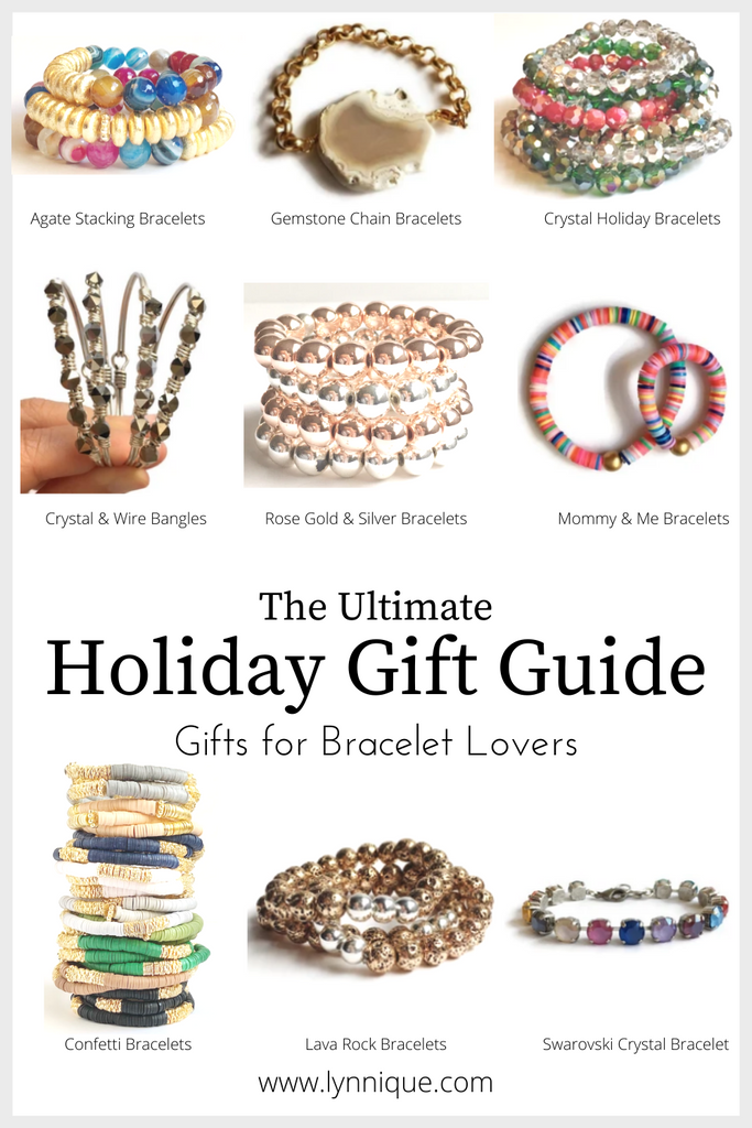 The Ultimate Holiday Gift Guide - Gifts for Bracelet Lovers