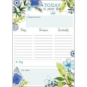 Today is Your Day Daily Planner Pad
